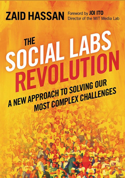 The Social Labs Revolution, Zaid Hassan